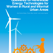 Guidelines on renewable energy technologies for women in rural and informal urban areas