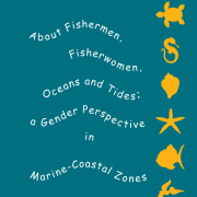 About fishermen, fisherwomen, oceans and tides: A gender perspective in marine-coastal zones