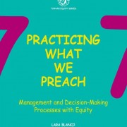 Toward Equity Series: Vol. 7. Practicing what we preach: Management and decision-making processes with equity