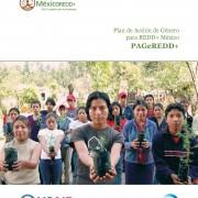 Plan de Acción de Género para REDD+ México PAGeREDD+