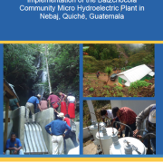 Experience in Gender Inclusion in the Implementation of the Batzchocolá Community Micro Hydroelectric Plant in Nebaj, Quiché, Guatemala