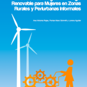 Guía sobre Tecnologías de Energía Renovable para Mujeres en Zonas Rurales y Periurbanas Informales