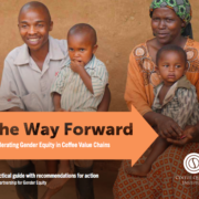 The Way Forward: Accelerating Gender Equity in Coffee Value Chains