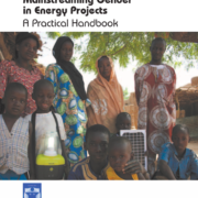 Mainstreaming Gender in Energy Projects: A Practical Handbook