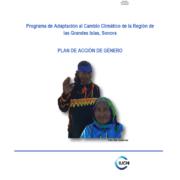 Programa de Adaptación al Cambio Climático de la Región de las Grandes Islas, Sonora – Plan de Acción de Género