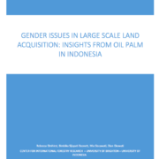 Gender Issues in Large-scale Land Acquisition: Insights from Oil Palm in Indonesia