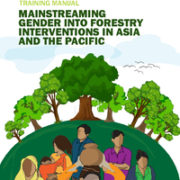 Training manual: Mainstreaming gender into forestry interventions in Asia and the Pacific