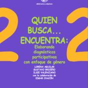 Serie Hacia la Equidad: Vol. 2. Quien busca… encuentra: elaborando diagnósticos participativos con enfoque de género