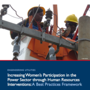 Increasing Women's Participation in the Power Sector through Human Resources Interventions: A Best Practices Handbook