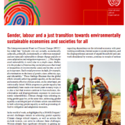 Gender, labour and a just transition towards environmentally sustainable economies and societies for all